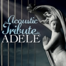 An Acoustic Tribute to Adele - CD