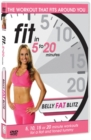 Fit in 5 to 20 Minutes: Belly Fat Blitz - DVD