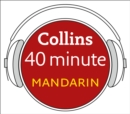 Mandarin in 40 Minutes : Learn to Speak Mandarin in Minutes with Collins - eAudiobook