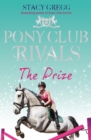 The Prize (Pony Club Rivals, Book 4) - eBook