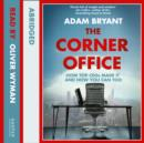 The Corner Office: How Top CEOs Made It and How You Can Too - eAudiobook
