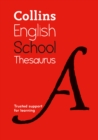 Collins School Thesaurus : Trusted Support for Learning - Book