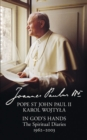 In God's Hands : The Spiritual Diaries of Pope St John Paul II - Book