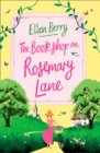 The Bookshop on Rosemary Lane : The Funny, Feel-Good Read of the Summer - Book