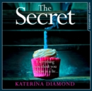 The Secret : The Brand New Thriller from the Bestselling Author of the Teacher - eAudiobook