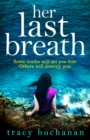Her Last Breath : The New Gripping Summer Page-Turner from the No 1 Bestseller - Book