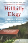 Hillbilly Elegy : A Memoir of a Family and Culture in Crisis - Book