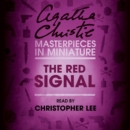 The Red Signal : An Agatha Christie Short Story - eAudiobook