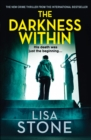 The Darkness Within: A heart-pounding thriller that will leave you reeling - eBook