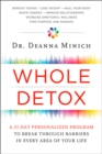 Whole Detox: A 21-Day Personalized Program to Break Through Barriers in Every Area of Your Life - Book