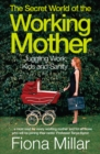 The Secret World of the Working Mother - Book