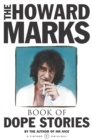 The Howard Marks' Book of Dope Stories - Book