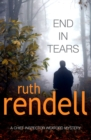End in Tears : (A Wexford Case) - Book