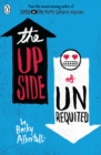 The Upside of Unrequited - Book