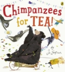 Chimpanzees for Tea! - Book