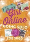 Girl Online: Going Solo : 3 - Book