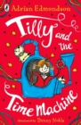 Tilly and the Time Machine - Book