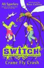 S.W.I.T.C.H 5: Crane Fly Crash - Book