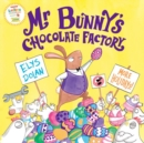 Mr Bunny's Chocolate Factory - Book