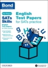 Bond Sats Skills: English Test Papers for Sats Practice - Book