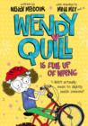 Wendy Quill is Full Up of Wrong - Book