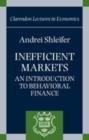 Inefficient Markets : An Introduction to Behavioral Finance - Book