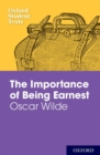 Oxford Student Texts: The Importance of Being Earnest - Book