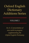 Oxford English Dictionary Additions Series : Volume 2 - Book