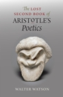 "The Lost Second Book of Aristotle's ""Poetics"" - eBook"
