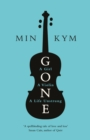 Gone : A Girl, a Violin, a Life Unstrung - Book