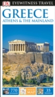 Greece, Athens And The Mainland: Eyewitness Travel Guide - Book