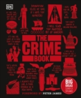 The Crime Book : Big Ideas Simply Explained - Book