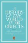 A History Of The World In 100 Objects, - Book