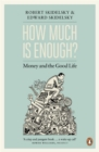 How Much Is Enough?Good Life - Book