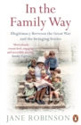 In the Family Way : Illegitimacy Between the Great War and the Swinging Sixties - Book
