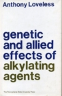Genetic and Allied Effects of Alkylating Agents - Book