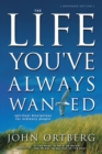 The Life You've Always Wanted : Spiritual Disciplines for Ordinary People - Book