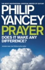 Prayer : Does it Make Any Difference? - Book