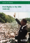 Access to History: Civil Rights in the USA 1945-68 - Book