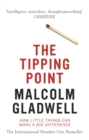 The Tipping Point : How Little Things Can Make a Big Difference - Book