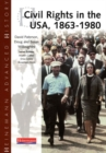 Heinemann Advanced History: Civil Rights in the USA 1863-1980 - Book