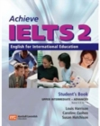 Achieve IELTS 2 Workbook : English for International Education Upper Intermediate - Advanced (Band 5.5-7.5) - Book