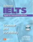 Achieve IELTS Grammar and Vocabulary : English for International Education - Book