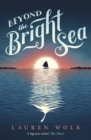 Beyond the Bright Sea - Book