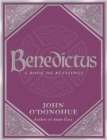 Benedictus : A Book of Blessings - Book