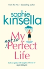 My Not So Perfect Life : A Novel - Book