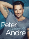 Peter Andre - Between Us - Book