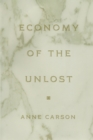 Economy of the Unlost : Reading Simonides of Keos with Paul Celan - Book