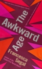 The Awkward Age - Book