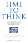 Time to Think : Listening to Ignite the Human Mind - Book